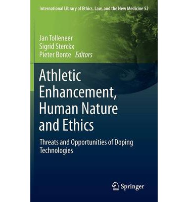 ethics in human enhancement Available in: hardcover this volume presents articles which focus on the ethical evaluation of performance-enhancing technologies in sport the.