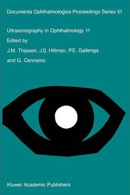 Ultrasonography in Ophthalmology 11 : Proceedings of the 11th SIDUO Congress, Capri, Italy, 1986