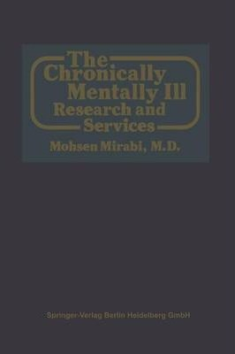 The Chronically Mentally III : Research and Services