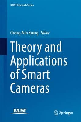Theory and Applications of Smart Cameras 2016