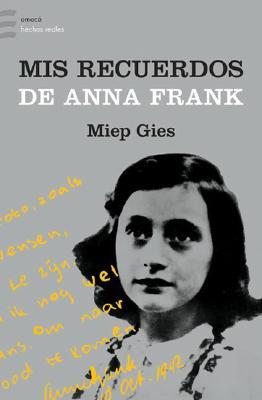 an analysis of some words of wisdom from miep gies Annelies marie frank (the full name of anne frank) was born on june 12, 1929 in frankfurt am main, germany her parents were otto and edith frank.