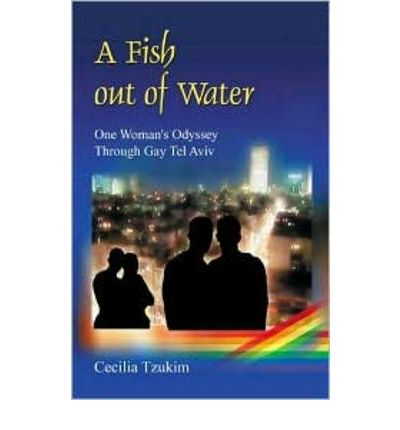 Fish out of water cecilia tzukim 9789654941273 for A fish out of water book
