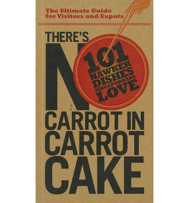 There's No Carrot in Carrot Cake