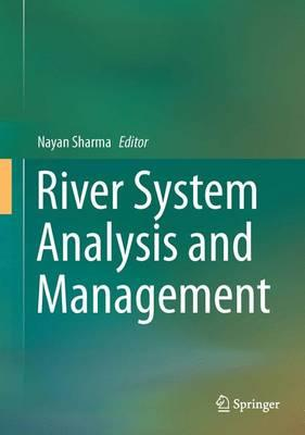 River System Analysis and Management 2016