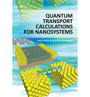 Quantum Transport Calculations for Nanosystems