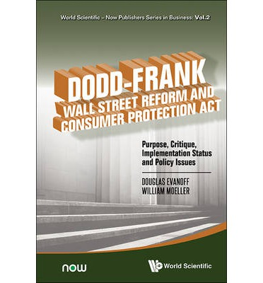 dodd frank wall street reform and consumer The dodd-frank wall street reform and consumer protection act of 2010 sec 342 office of minority and women inclusion (a) office of minority and women inclusion.