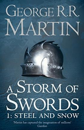 A Storm of Swords: Part 1 Steel and Snow