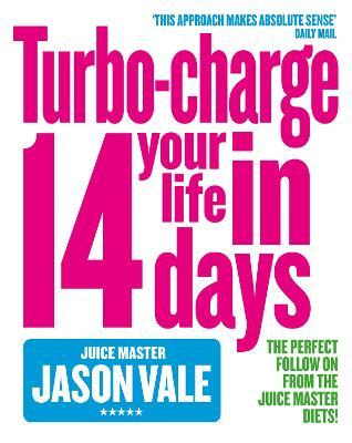 Turbo-charge Your Life in 14 Days