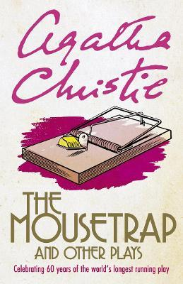 The Mousetrap and Seven Other Plays
