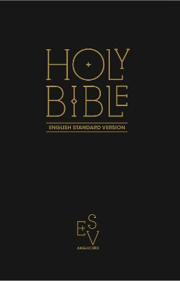 Holy Bible: English Standard Version (ESV) Anglicised Black Gift and Award edition
