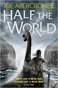 half the world by joe abercrombie