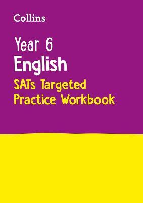 Year 6 English KS2 SATs Targeted Practice Workbook