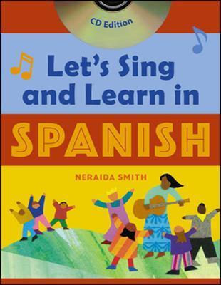 Let's Sing and Learn in Spanish (Book + Audio CD)