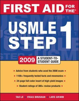 First Aid for the USMLE Step 1: 2009 2009