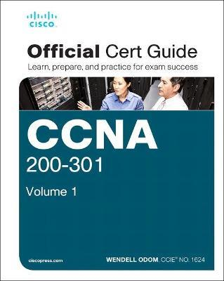 CCNA 200-301 Official Cert Guide, Volume 1