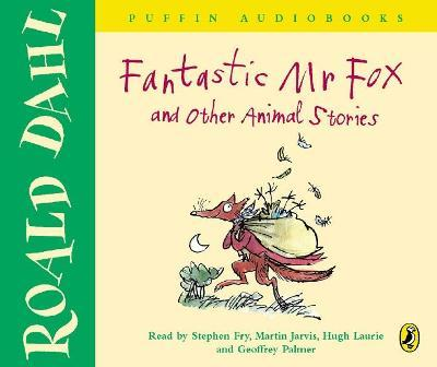 """""""Fantastic Mr Fox"""" and Other Animal Stories"""