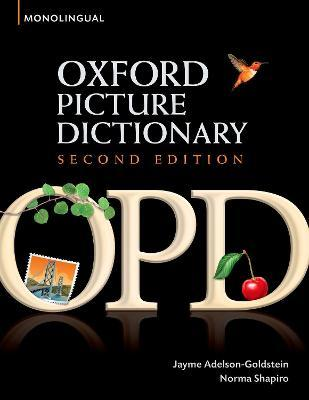 Oxford Picture Dictionary Second Edition: Monolingual (American English) Dictionary