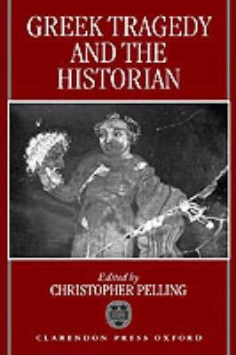 Greek Tragedy and the Historian