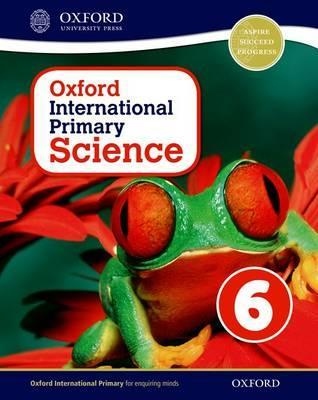 Oxford International Primary Science 6