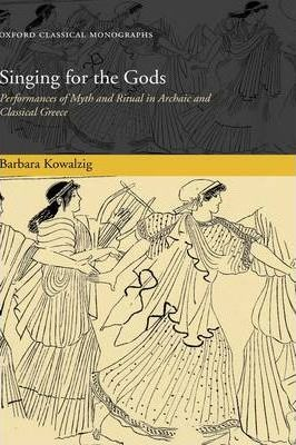 Singing for the Gods
