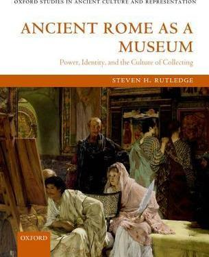 Ancient Rome as a Museum
