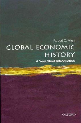 Global Economic History: A Very Short Introduction