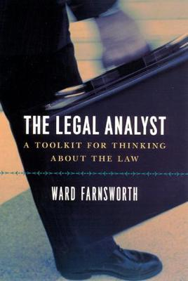 The Legal Analyst - A Toolkit for Thinking about the Law