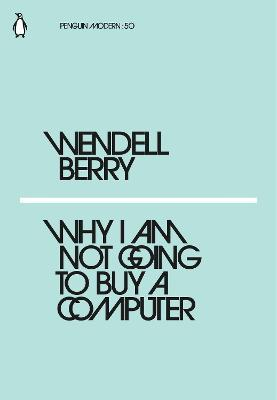 Why I Am Not Going to Buy a Computer
