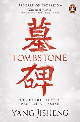 Tombstone : The Untold Story of Mao's Great Famine