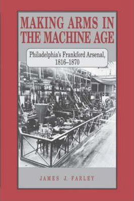 Making Arms in the Machine Age