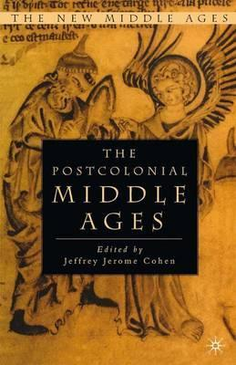 The Postcolonial Middle Ages