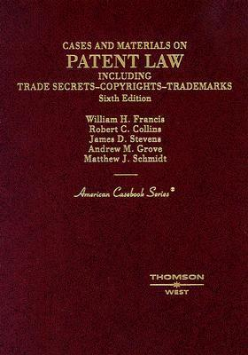 Cases and Materials on Patent Law, Including Trade Secrets, Copyrights, Trademarks