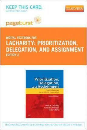 Prioritization, Delegation, and Assignment - Elsevier eBook on Vitalsource (Retail Access Card)