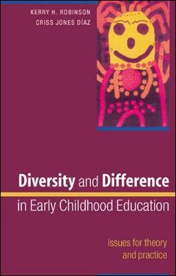 Diversity and Difference in Early Childhood Education: Issues for Theory and Practice