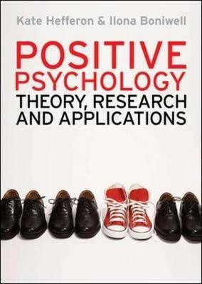 Positive Psychology: Theory, Research and Applications