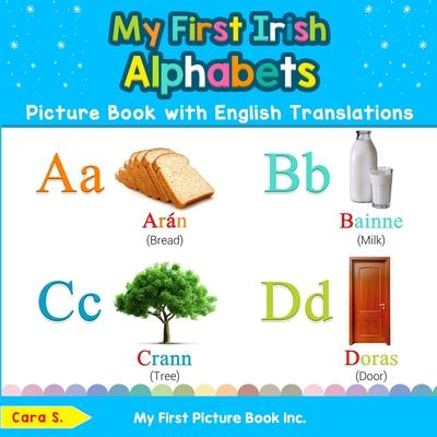 My First Irish Alphabets Picture Book with English Translations