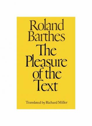 The Pleasure of the Text