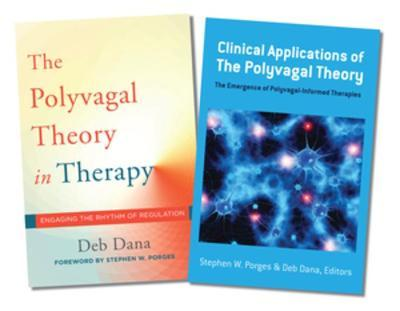 Polyvagal Theory in Therapy / Clinical Applications of the Polyvagal Theory Two-Book Set
