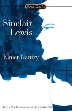 elmer gantry religion essay These results are sorted by most relevant first (ranked search) you may also sort these by color rating or essay lengthfree compare contrast essays papers, essays, and research papersrobert green bob ingersoll (august 11, 1833 - july 21, 1899) was an american lawyer, a civil war veteran, politician, and orator of the united states during.