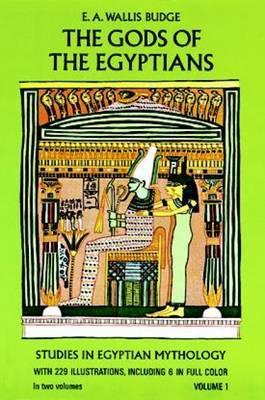 The Gods of the Egyptians: Volume 1