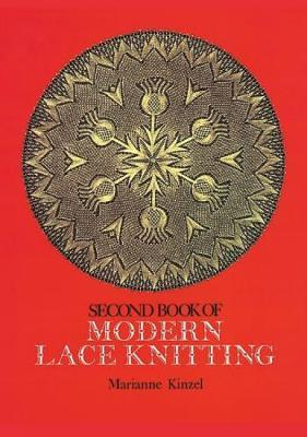 The Second Book of Modern Lace Knitting