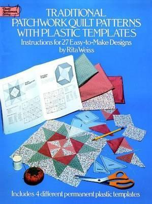 Traditional Patchwork Quilt Patterns with Plastic Templates