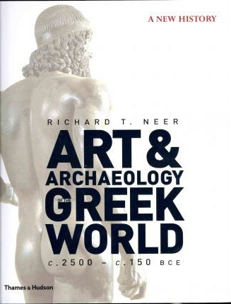 The Art and Archaeology of the Greek World