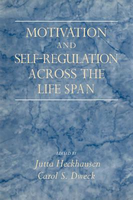 Motivation and Self-Regulation across the Life-span