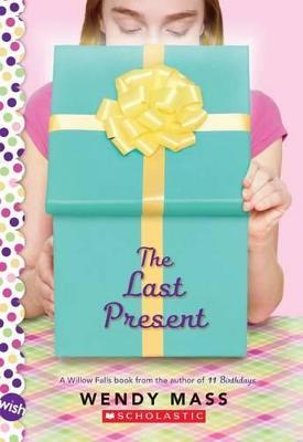 The Last Present: Wish Novel