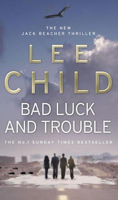 Bad Luck and Trouble