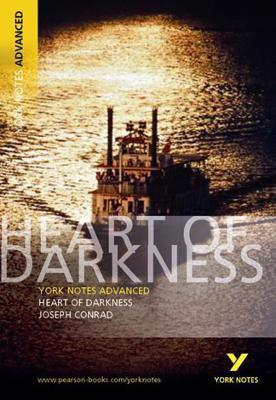 Heart of Darkness: York Notes Advanced