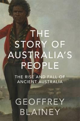 The Story of Australia's People Vol. I