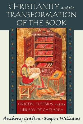 Christianity and the Transformation of the Book