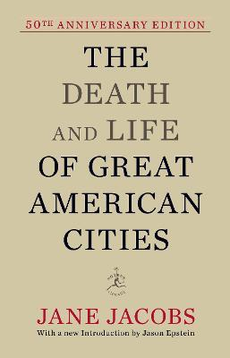 The Death and Life of Great American Cities